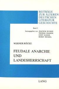 Feudale Anarchie und Landesherrschaft