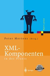 XML-Komponenten in der Praxis