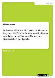 Belinskijs Blick auf die russische Literatur im Jahre 1847 als D