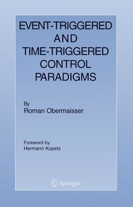 Event-Triggered and Time-Triggered Control Paradigms