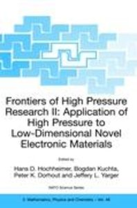Frontiers of High Pressure Research II: Application of High Pres