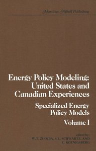 Energy Policy Modeling: United States and Canadian Experiences