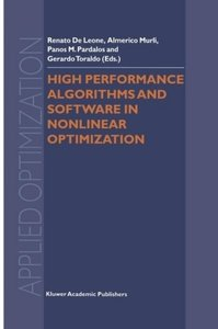 High Performance Algorithms and Software in Nonlinear Optimizati