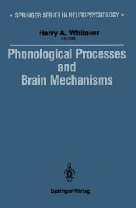Phonological Processes and Brain Mechanisms
