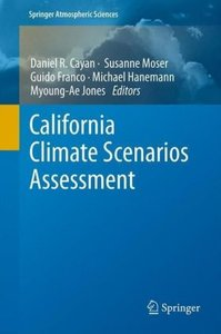 Second California Climate Scenarios Assessment