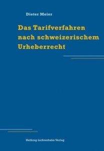 Das Tarifverfahren nach schweizerischem Urheberrecht
