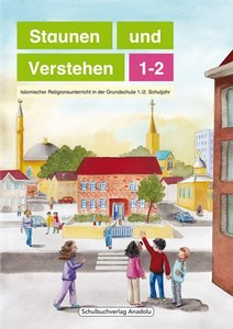 Staunen und Verstehen - 1./2. Schuljahr, Lesebuch. Bd.1-2