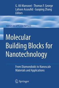 Molecular Building Blocks for Nanotechnology