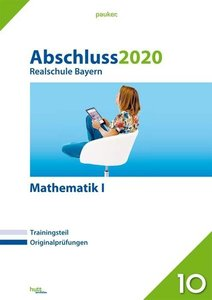 Abschluss 2020 - Realschule Bayern Mathematik I
