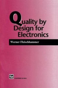 Quality by Design for Electronics