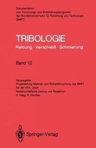 Tribologie: Reibung · Verschleiß · Schmierung