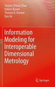 Information Modeling for Interoperable Dimensional Metrology