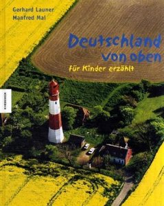 Deutschland von oben - für Kinder erzählt