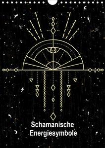 Schamanische Energiesymbole (Wandkalender 2020 DIN A4 hoch)