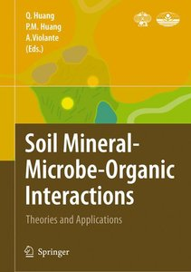 Soil Mineral - Microbe-Organic Interactions