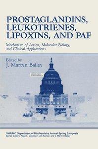 Prostaglandins, Leukotrienes, Lipoxins, and PAF