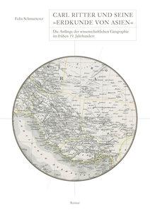 Carl Ritter und seine »Erdkunde von Asien«