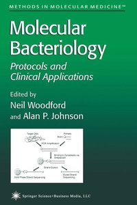 Molecular Bacteriology: Protocols and Clinical Applications