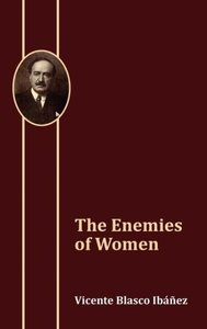 The Enemies of Women