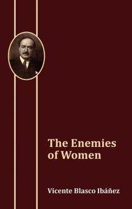 The Enemies of Women