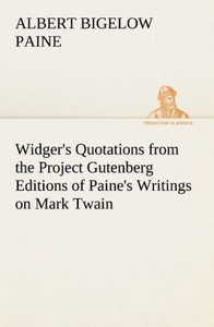 Widger's Quotations from the Project Gutenberg Editions of Paine