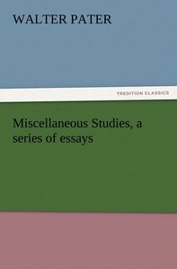 Miscellaneous Studies, a series of essays