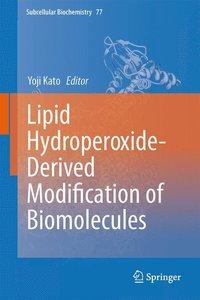 Lipid Hydroperoxide-Derived Modification of Biomolecules