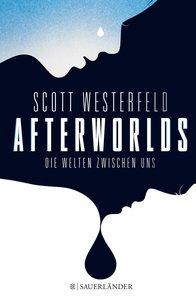 Afterworlds - Die Welten zwischen uns