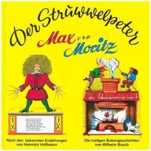 Struwwelpeter. Max & Moritz, mit Audio-CD