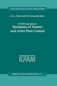 IUTAM Symposium on Mechanics of Passive and Active Flow Control