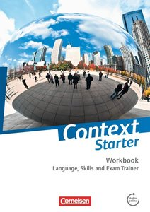 Context Starter. Language, Skills and Exam Trainer. Ohne Answer