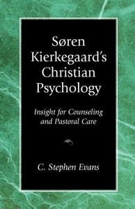 Soren Kierkegaard's Christian Psychology