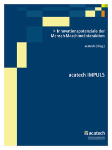 Innovationspotenziale der Mensch-Maschine-Interaktion