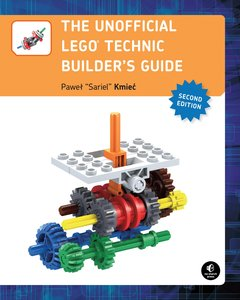 Unofficial LEGO® Technic Builder\'s Guide