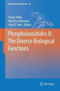 Phosphoinositides II: The Diverse Biological Functions