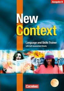 New Context. Ausgabe B. Language and Skills Trainer