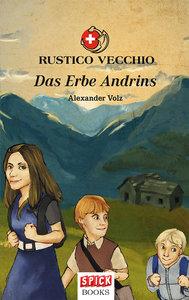 Das Erbe Andrins 01. Rustico Vecchio