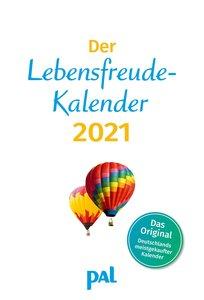 Der Lebensfreude-Kalender 2016. PAL