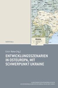 Entwicklungsszenarien in Osteuropa - mit Schwerpunkt Ukraine
