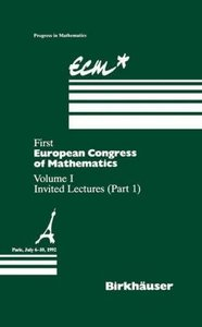 First European Congress of Mathematics Paris, July 6-10, 1992