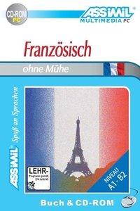 Assimil. Französisch ohne Mühe. Multimedia-PC. Lehrbuch und CD-R