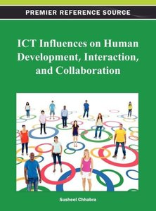 Ict Influences on Human Development, Interaction, and Collaborat