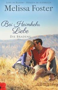 Bei Heimkehr Liebe (Die Bradens in Trusty, CO, Band 1)