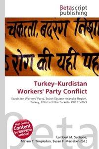 Turkey-Kurdistan Workers\' Party Conflict