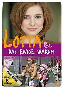 Lotta und das ewige Warum