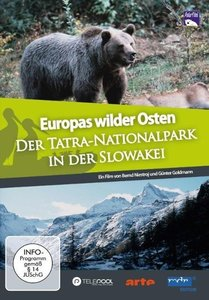 Europas Wilder Osten - Der Nationalpark Tatra in der Slowakei
