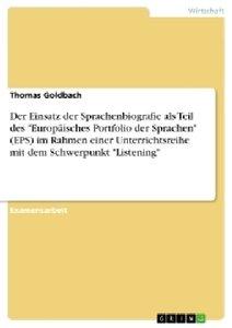 """Der Einsatz der Sprachenbiografie als Teil des """"Europäisches Po"""
