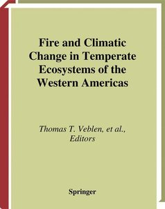 Fire and Climatic Change in Temperate Ecosystems of the Western