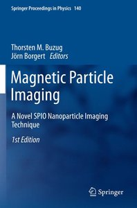 Magnetic Particle Imaging