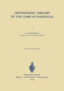 Orthopaedic Surgery of the Limbs in Paraplegia